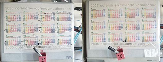 右が作り直したカレンダ。2月が31日まである(笑)。毎年封を開けないで、ビニールの上から書き込んでるから成功したんだな(w